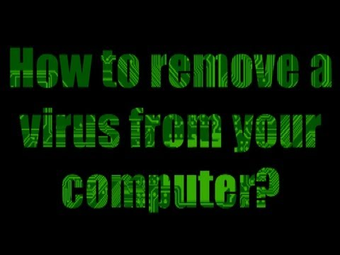 How to protect and remove - virus/malware from a computer from YouTube · Duration:  20 minutes 25 seconds