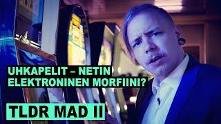 TLDR MAD II: Rahapelit, tuo elektroninen morfiini