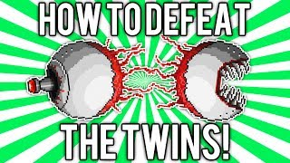 Terraria 1.2: How to Defeat The Twins! (UPDATED EASY SOLO GUIDE / TUTORIAL) @demizegg