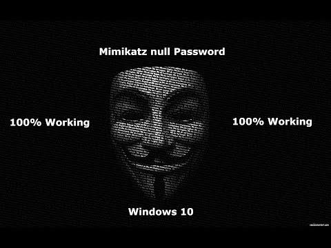 How To Fix Mimikatz Null Password In Windows 10 | WORKING 2019!!!