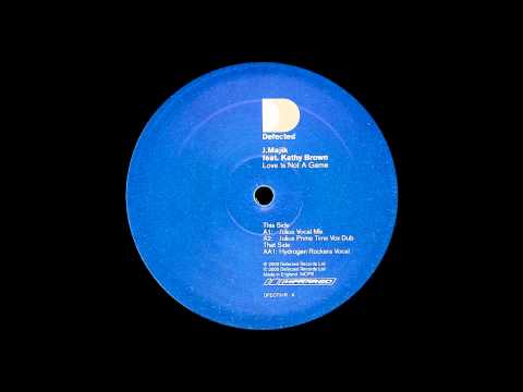 J Majik feat. Kathy Brown - Love Is Not a Game (Julius Vocal Mix) (2001)