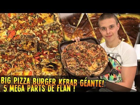 BIG PIZZA BURGER KEBAB GÉANTE !! + 5 MÉGA PARTS de FLAN !