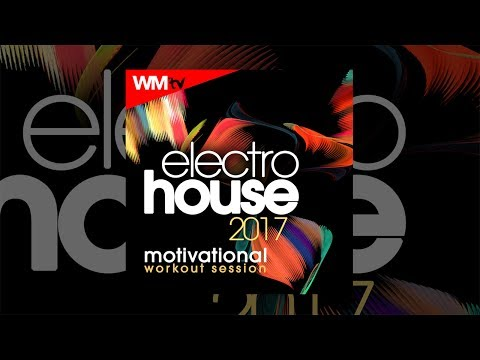 Hot Workout // Electro House 2017 Motivational Workout Session (128 Bpm / 32 Count) // WMTV