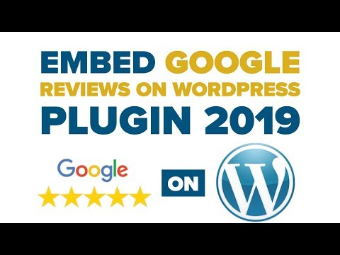 Embed Google Reviews WordPress Plugin 2019: Google Reviews Pro WordPress Plugin by Rich Plugins