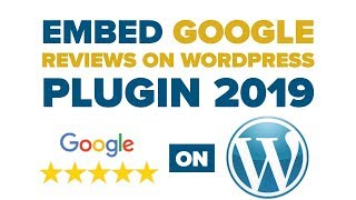 [4.18 MB] Embed Google Reviews Wordpress Plugin 2019: Google Reviews Pro Wordpress Plugin by Rich Plugins