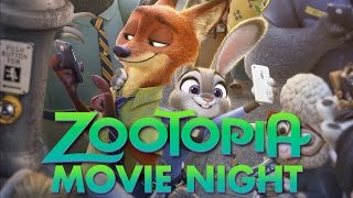 ZOOTOPIA | Movie Night