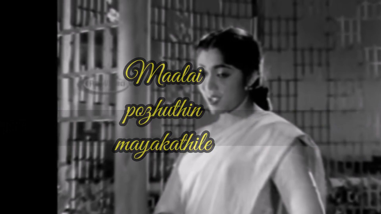 maalai pozhuthin mayakathile mp3 old song free download