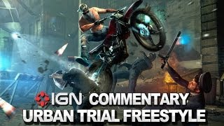 IGN Plays Urban Trial Freestyle - The Verdict: with Greg and Daemon