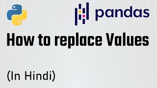 (Part-6) Pandas Tutorial - How to replace and modify values in data frame| The Learning Setu