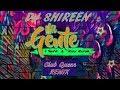 DJ SHIREEN MI GENTE REMIX