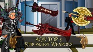 AQW Top 5 Strongest Weapons 2018