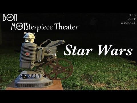 MOTSterpiece Theater: Star Wars