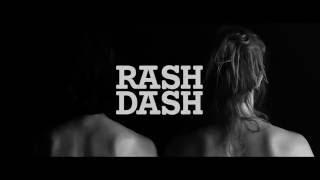 RashDash: Two Man Show