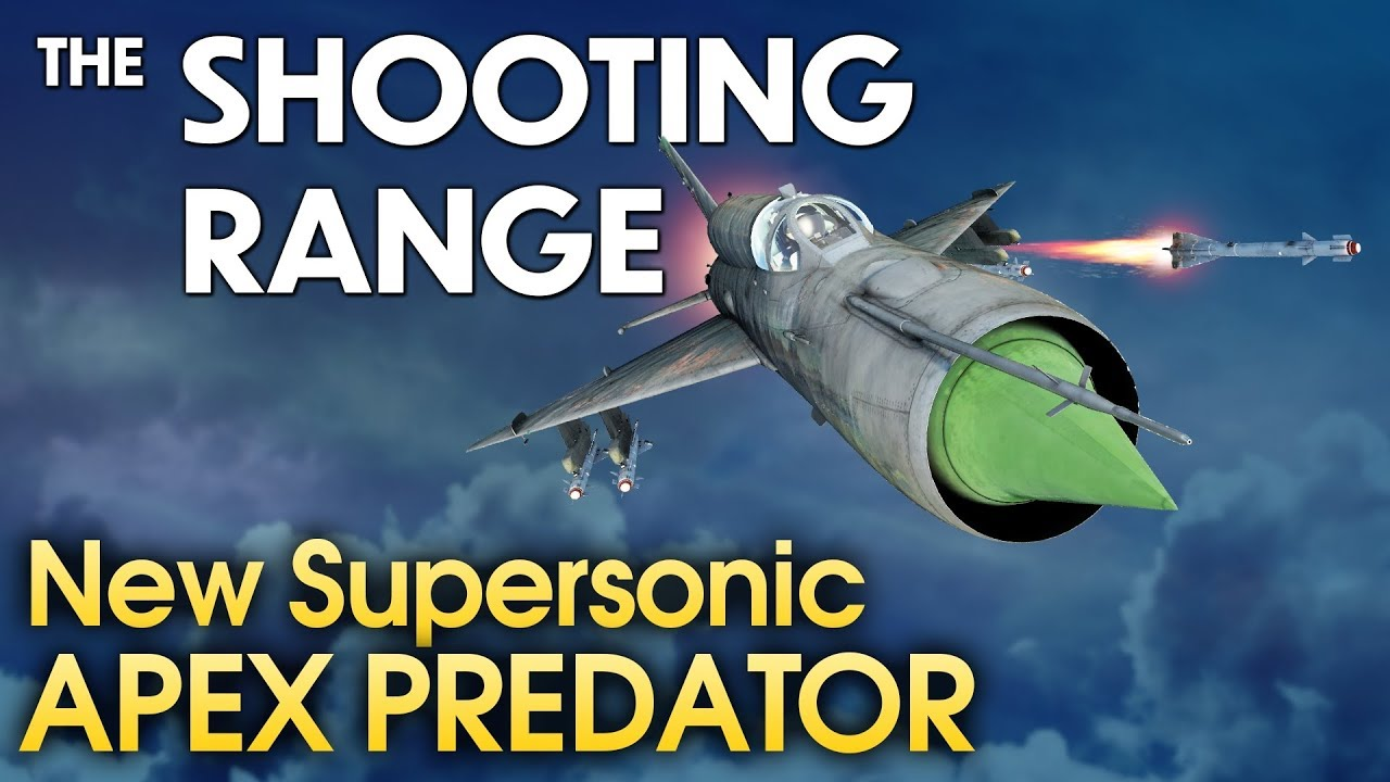 THE SHOOTING RANGE #181: New supersonic apex predator / War Thunder