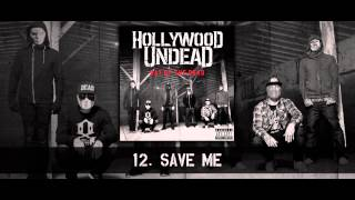 Hollywood Undead - Save Me [w/Lyrics]