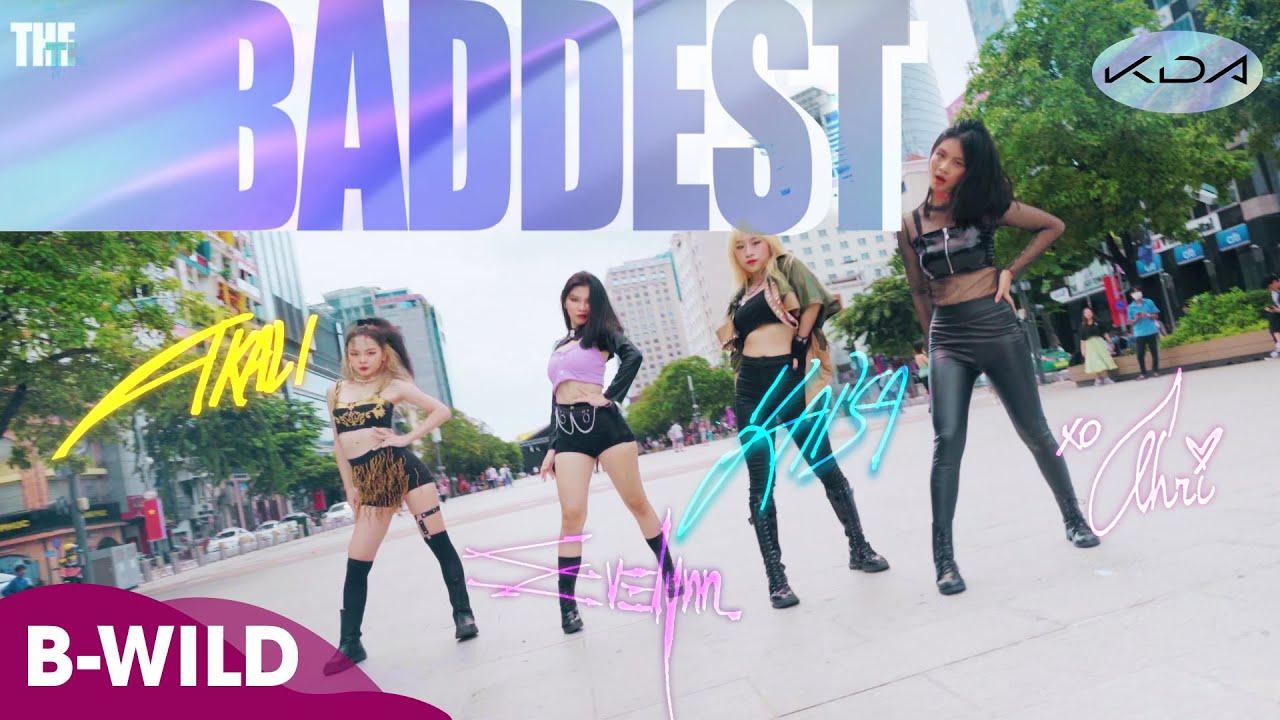[KPOP IN PUBLIC] K/DA - THE BADDEST (League of Legends) Dance Cover by B-Wild HCM from Vietnam