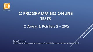 C Programming Arrays Pointers Online Test 2 with Interview FAQ Questions