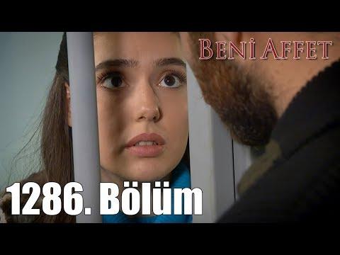 Beni Affet 1286. Bölüm