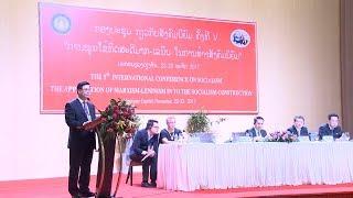 Tin Tức 24h Mới Nhất : Khai mạc Hội thảo quốc tế về Chủ nghĩa xã hội lần thứ V tại Lào