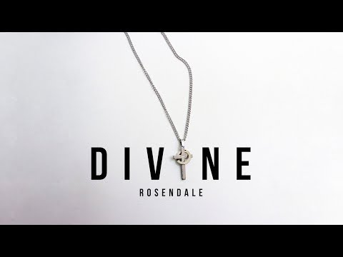 Rosendale - Divine (Official Audio)