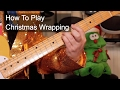 'Christmas Wrapping' Waitresses Guitar Lesson