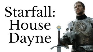 Starfall: will House Dayne save Westeros?
