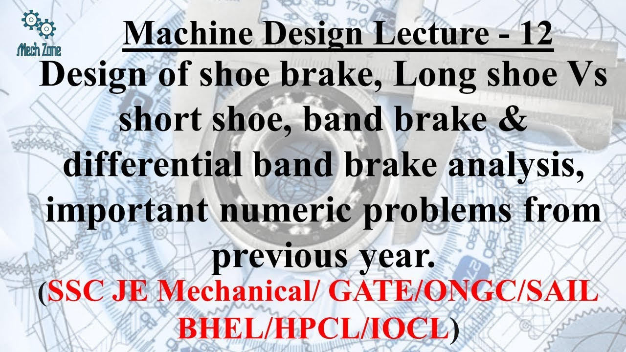 Download Machine Design Lecture 12: shoe brake, Long shoe Vs short shoe, differential band brake analysis.