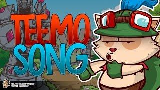 TEEMO Song - League of Legends