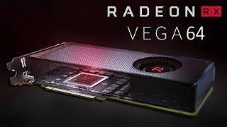 честный обзор Radeon RX Vega 64