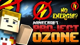 Minecraft: WE NEED POWER | Project Ozone - Ep: 06
