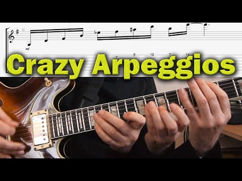 The Craziest Arpeggios & How You Make Beautiful Jazz Guitar Sounds With Them