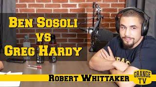 Robert Whittaker picks Ben Sosoli vs Greg Hardy at UFC on ESPN 6