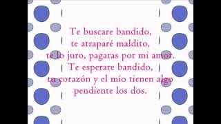 Ana Barbara   Bandido letra