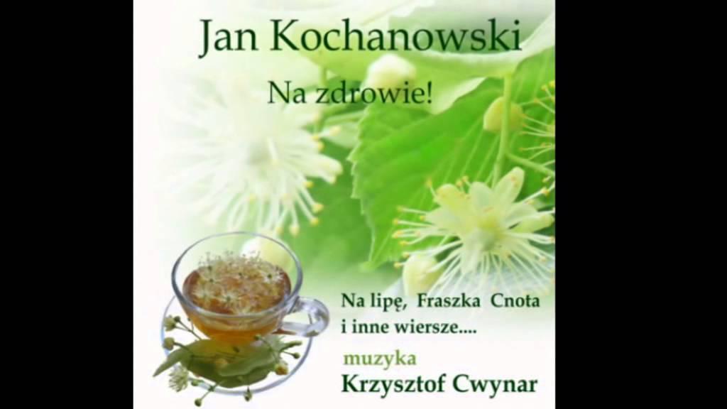 Na Zdrowie Jan Kochanowski