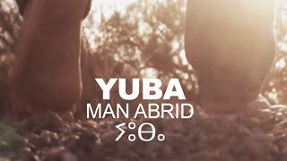 YUBA - MAN ABRID (Official Video)
