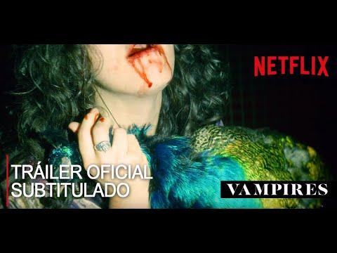Vampiros Netflix Tráiler Oficial Subtitulado