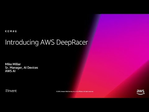 AWS re:Invent 2018: [NEW LAUNCH!] Introducing AWS DeepRacer (AIM367)