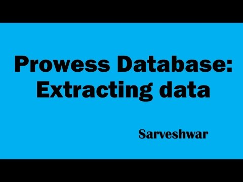Prowess Database Extracting data