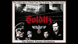 The Robert Farnon Orchestra * The Colditz March