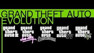 Grand Theft Auto | EVOLUTION | ( GTA 3, Vice City, San Andreas, 4, 5)