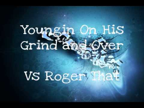 Youngin On His Grind MashUp- Wiz Khalifa(Youngin On His Grind & Over vs Roger That)
