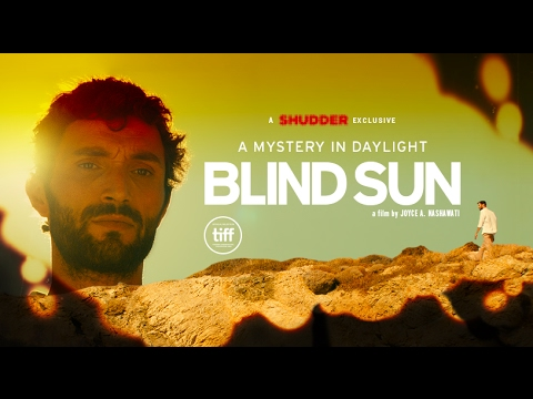 Blind Sun  - A Shudder Exclusive (Official Trailer 2017) streaming vf