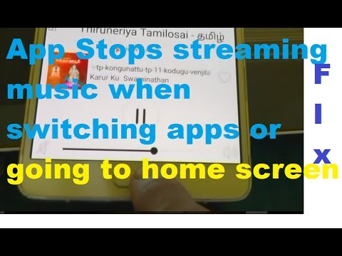 App stops playing music from the Internet when switching apps or going to home screen Solution