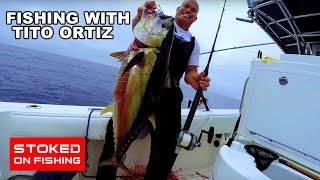 Tuna Fishing With MMA Fighter Tito Ortiz | Stoked On Fishing |