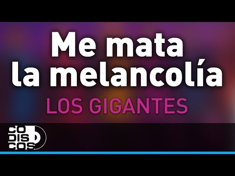 Me Mata La Melancolía, Los Gigantes Del Vallenato - Audio