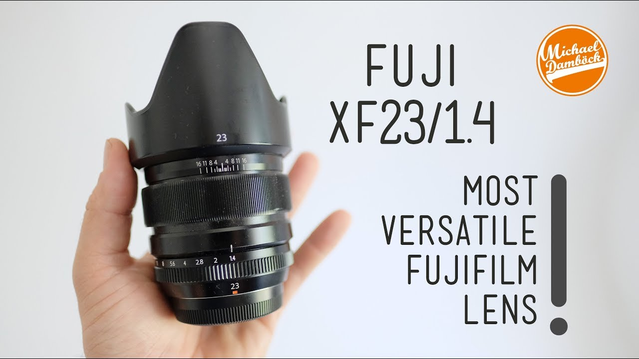Lenses: the Fujifilm XF23/1 4 The best and most versatile Fuji Lens - a  photographers review