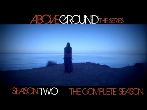 AboveGround The Series - Season Two -  (The Complete Season)