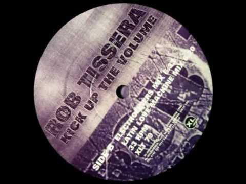 rob tissera - kick up the volume (electroliners mix) - dj dan & jim hopkins [xl, 1996]