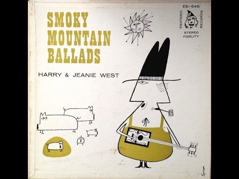 Harry & Jeanie West 'Smoky Mountain Ballads' 1956 Bluegrass LP FULL ALBUM