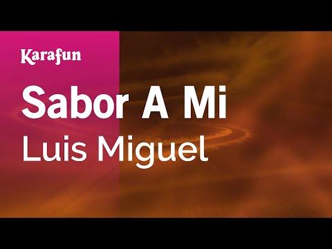 Karaoke Sabor A Mi - Luis Miguel *